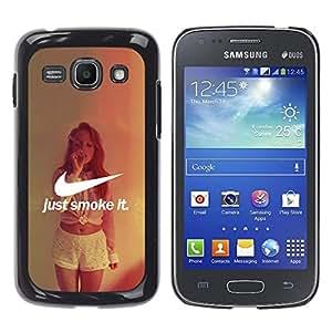 Samsung Galaxy Ace 3 III / GT-S7270 / GT-S7275 / GT-S7272 , Radio-Star - Cáscara Funda Case Caso De Plástico (Just Smoke It)