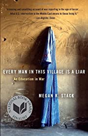 By Megan Stack - Every Man in This Village…