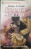 Summer Ballad, Evelyn A. Crowe, 0373701128