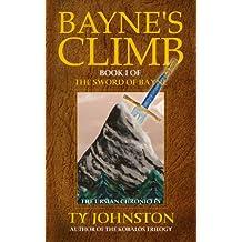 Bayne's Climb: Book I of The Sword of Bayne (The Ursian Chronicles 1)
