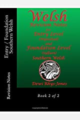 Welsh Revision Notes for Entry Level and Foundation Level. Southern Welsh Book 2: Book 2 of 2 (Welsh Edition) Paperback