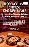 img - for Florence Lin's Chinese One-dish Meals by Lin, Florence (1978) Hardcover book / textbook / text book