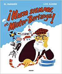 ¡Hasta siempre, Mr. Berlanga! (Random Cómics)