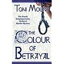 The Colour of Betrayal: A Sebastian Foxley Medieval Murder Mystery (Sebastian Foxley Medieval Mystery Series Book 4)
