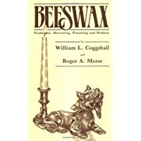 Beeswax: Production, Harvesting, Processing, and Products