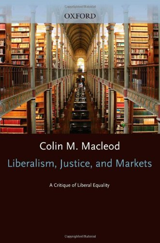 Download Liberalism, Justice, and Markets: A Critique of Liberal Equality Pdf