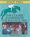 The Course Companion for Bhs Stage Two, Maxine Cave, 0851317669