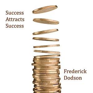 Success Attracts Success Audiobook