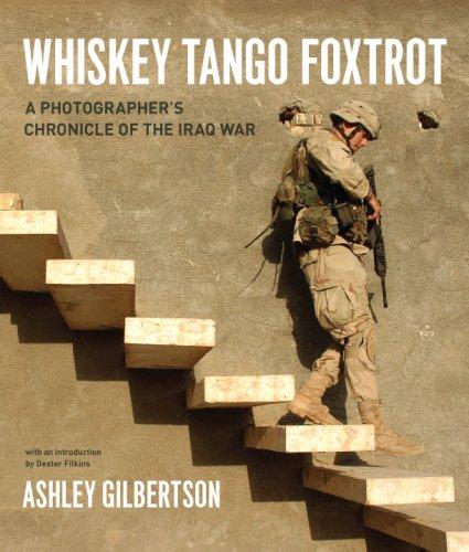 Gilbertson, A: Whiskey Tango Foxtrot - A Photographer′: A Photographers Chronicle of the Iraq War: Amazon.es: Gilbertson, Ashley, Filkins, Dexter: Libros en idiomas extranjeros
