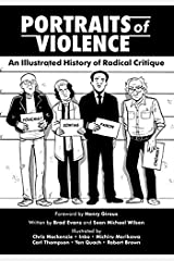 Portraits of Violence: An Illustrated History of Radical Thinking Paperback
