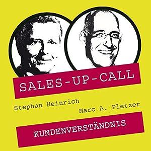 Kundenverständnis (Sales-up-Call) Hörbuch