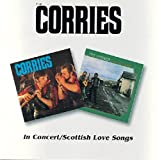 Corries -  In Concert / Scottish Love Songs