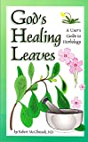 God's Healing Leaves, Robert McClintock, 1883012821
