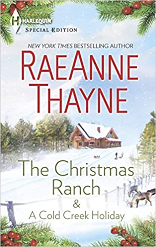 The Christmas Ranch.Amazon Com The Christmas Ranch A Cold Creek Holiday An