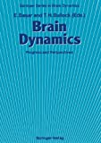 Brain Dynamics : Progress and Perspectives, , 3642745598