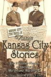 Vintage Kansas City Stories, L. A. Little, 0982352700