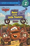Mater and the Little Tractors, Chelsea Eberly, 0606265597