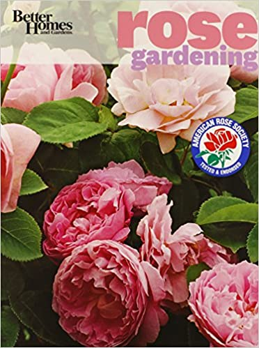 Better Homes and Gardens Rose Gardening Better Homes and Gardens