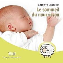 Sommeil du nourrisson Le (Guides pratiques)