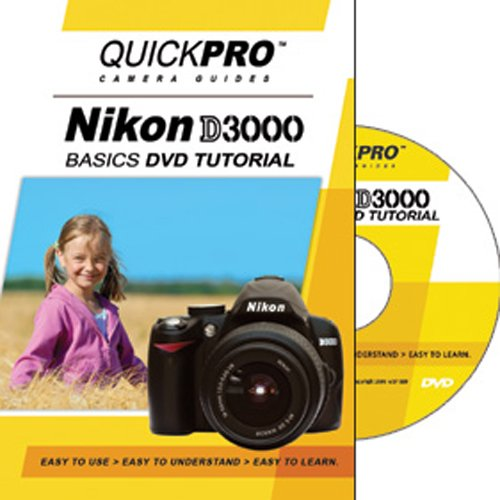 Nikon D3000 Basic Instructional DVD by QuickPro Camera Guides (Nikon D3000 Camera)
