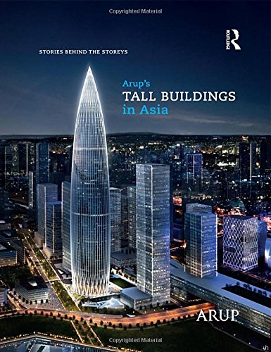 Arup's Tall Buildings in Asia: Stories Behind the - Kong Centre Hong International Finance