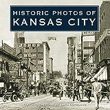 Historic Photos of Kansas City