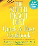 South Beach Diet Quick and Easy Cookbook,200 Delicious Recipes Ready in 30 Minutes or Less, 2005 publication