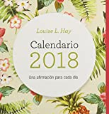 Calendario Louise Hay 2018 (Spanish Edition)