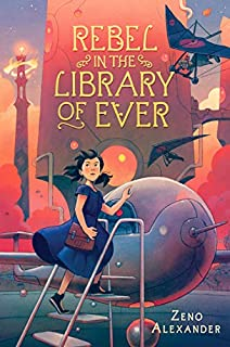 Book Cover: Rebel in the Library of Ever