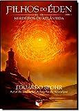 Filhos do Éden: Herdeiros de Atlântida (Vol. 1)