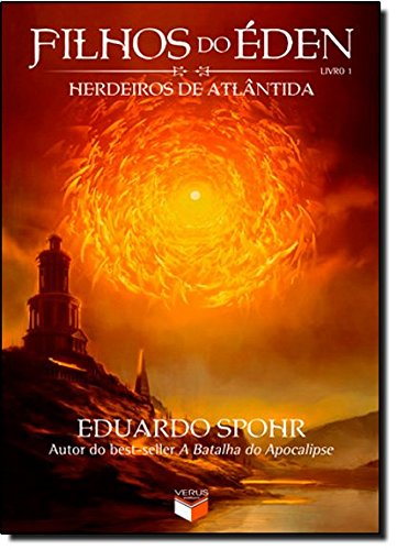 Filhos Do Eden. Herdeiros De Atlântida - Volume 1