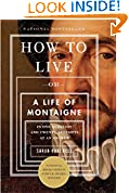 #10: How to Live: Or A Life of Montaigne in One Question and Twenty Attempts at an Answer