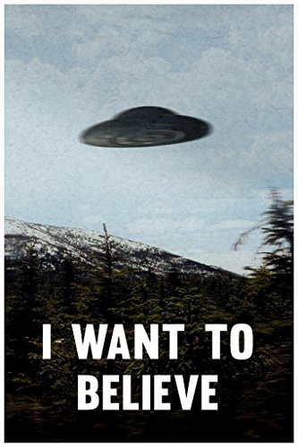 I Want To Believe TV Poster 12x18