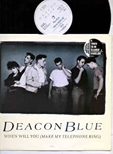 """DEACON BLUE - WHEN WILL YOU MAKE MY TELEPHONE RING - 12"""" VINYL"""
