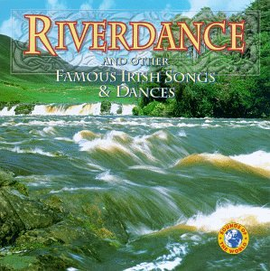 Riverdance and Other Famous Irish Songs & Dances