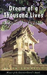 The Dream of a Thousand Lives: A Sojourn in Thailand