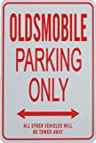 OLDSMOBILE PARKING ONLY - Miniature Parking Signs ideal for the Motoring enthusiast