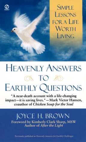 Download Heavenly Answers for Earthly Questions: Simple Lessons for a Life Worth Living pdf
