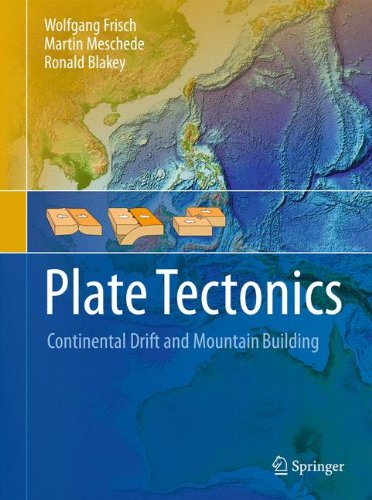 (Plate Tectonics: Continental Drift and Mountain Building)