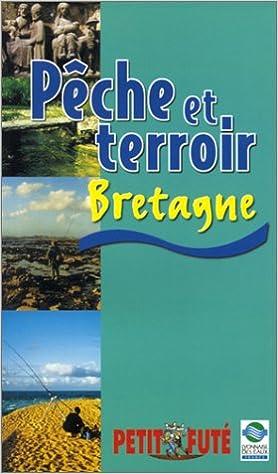 Amazon Fr Peche Et Terroir En Bretagne Guide Petit Fute