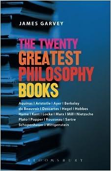 Book The Twenty Greatest Philosophy Books by James Garvey (2006-12-24)