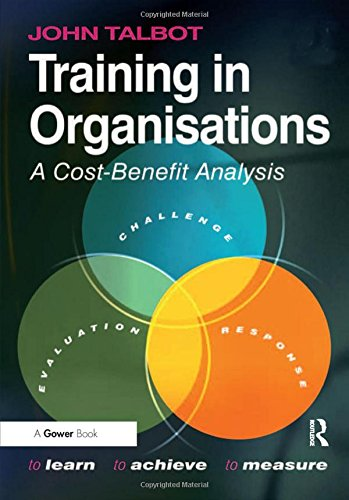Training in Organisations: A Cost-Benefit Analysis