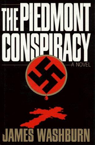 The Piedmont Conspiracy: A Novel