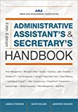 Administrative Assistant's & Secretary's Handbook (Administrative Assistant's and Secretary's Handbook)