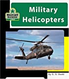 Military Helicopters, E. S. Budd, 1567669816