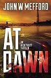 AT Dawn (An Alex Troutt Thriller, Book 4)