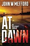 img - for AT Dawn (An Alex Troutt Thriller, Book 4) book / textbook / text book