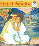 Painted Paradise, Diana Hansen-Young, 156647664X