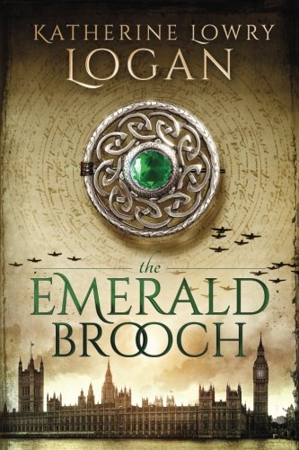 (The Emerald Brooch: Time Travel Romance (The Celtic Brooch Series) (Volume 4))
