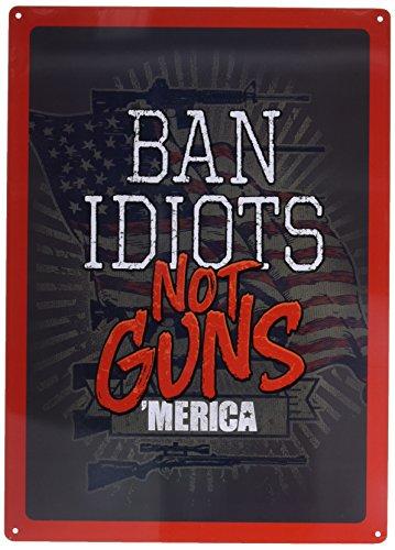 Rivers Edge Products 1460 Ban Idiots Not Guns Tin Sign Tin Sign, 12